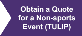 Obtain a Quote for a Non-sports Event (TULIP)